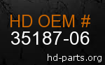 hd 35187-06 genuine part number