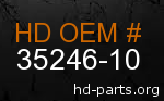hd 35246-10 genuine part number