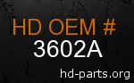 hd 3602A genuine part number