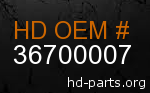 hd 36700007 genuine part number