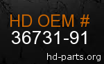 hd 36731-91 genuine part number