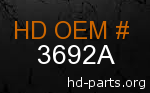 hd 3692A genuine part number