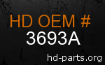 hd 3693A genuine part number