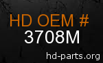 hd 3708M genuine part number