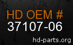 hd 37107-06 genuine part number