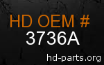 hd 3736A genuine part number
