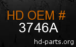 hd 3746A genuine part number