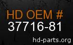 hd 37716-81 genuine part number