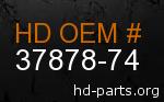 hd 37878-74 genuine part number