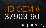hd 37903-90 genuine part number