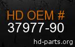 hd 37977-90 genuine part number