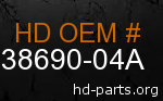 hd 38690-04A genuine part number