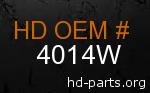 hd 4014W genuine part number