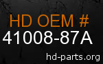 hd 41008-87A genuine part number