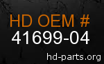 hd 41699-04 genuine part number