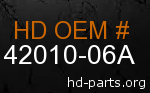 hd 42010-06A genuine part number