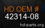hd 42314-08 genuine part number
