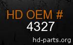 hd 4327 genuine part number