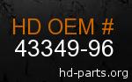 hd 43349-96 genuine part number