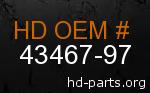 hd 43467-97 genuine part number