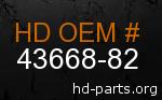 hd 43668-82 genuine part number
