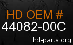 hd 44082-00C genuine part number