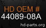 hd 44089-08A genuine part number
