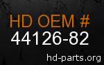 hd 44126-82 genuine part number