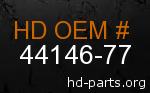 hd 44146-77 genuine part number