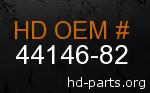 hd 44146-82 genuine part number