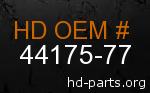 hd 44175-77 genuine part number