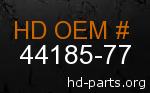 hd 44185-77 genuine part number