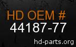 hd 44187-77 genuine part number