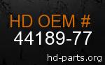 hd 44189-77 genuine part number