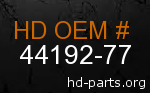 hd 44192-77 genuine part number