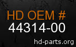 hd 44314-00 genuine part number