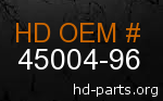 hd 45004-96 genuine part number