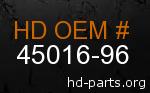 hd 45016-96 genuine part number