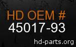 hd 45017-93 genuine part number
