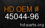 hd 45044-96 genuine part number