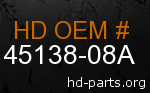 hd 45138-08A genuine part number
