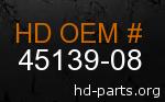 hd 45139-08 genuine part number