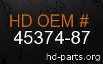 hd 45374-87 genuine part number