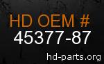 hd 45377-87 genuine part number