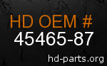 hd 45465-87 genuine part number