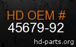hd 45679-92 genuine part number