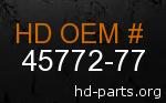 hd 45772-77 genuine part number