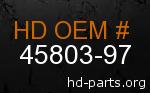 hd 45803-97 genuine part number