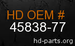 hd 45838-77 genuine part number