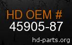 hd 45905-87 genuine part number